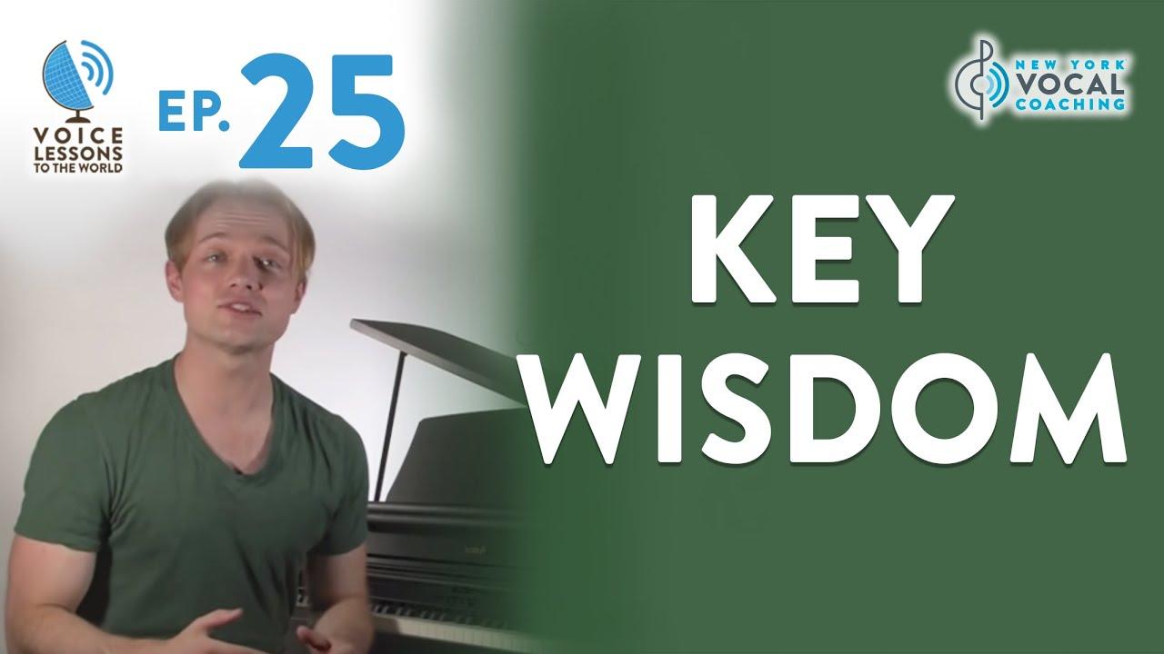 """Ep. 25 """"Key Wisdom"""""""