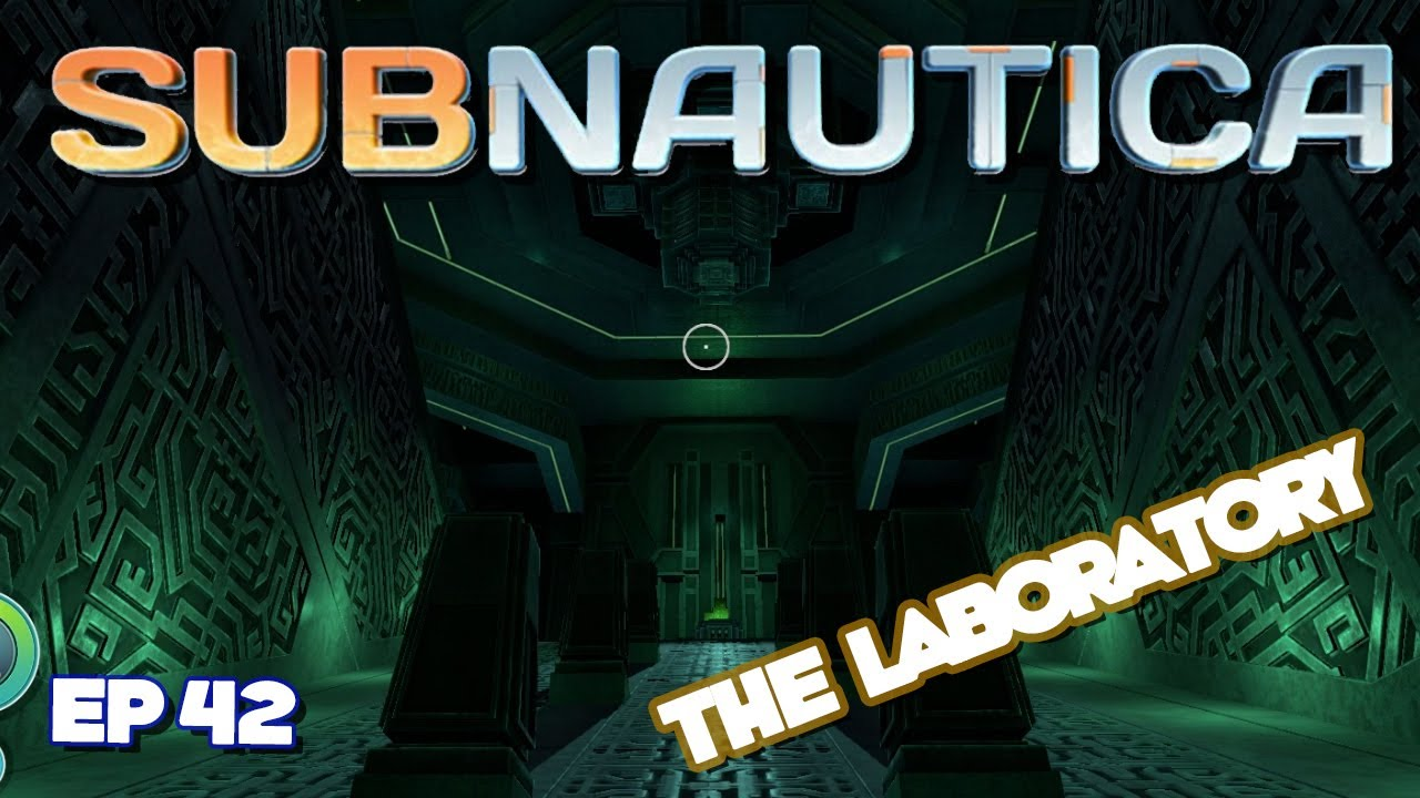 subnautica the laboratory ep 42 let s play subnautica youtube