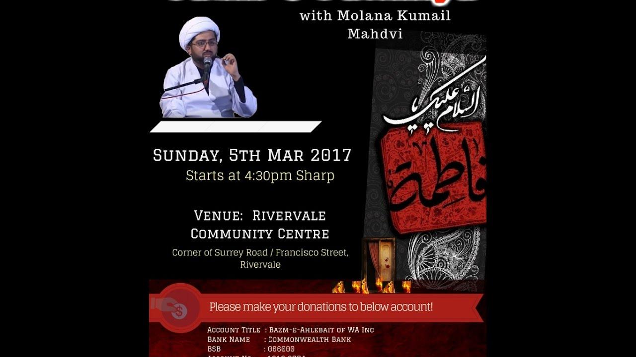 Majlis Shahadat Bibi Fatima (SA) | P2 | 1438/2017 | Molana Kumail Mehdavi |  Bazm-e-Ahlebait, Perth