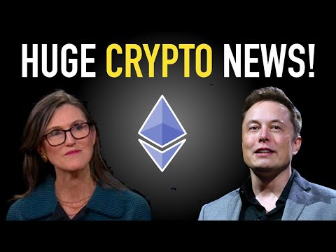 HUGE Crypto News! - Cathie Wood, Elon Musk, Ethereum!