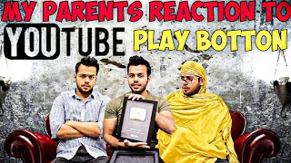 MY PARENTS REACTION TO YOUTUBE PLAY BUTTON || Hyderabad Diaries