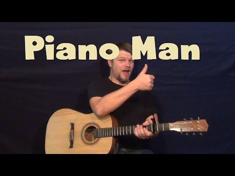 Piano Man Billy Joel Easy Guitar Lesson Strum Chord And