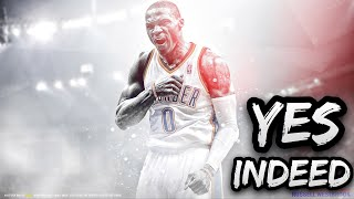 "Russel Westbrook Mix ""Yes Indeed"""