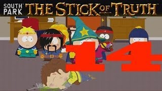 South Park Stick of Truth Gameplay - The Bard - Walkthrough Episode 14
