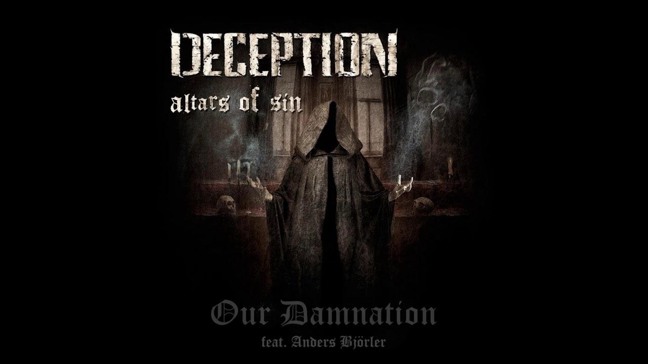 Deception (SWE) - Our Damnation (feat. Anders Björler)