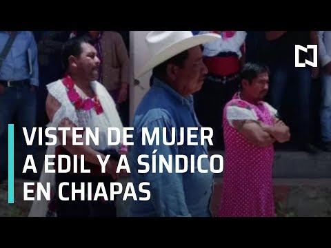 Visten de mujer a alcalde de Huixtán, Chiapas - En La Mira
