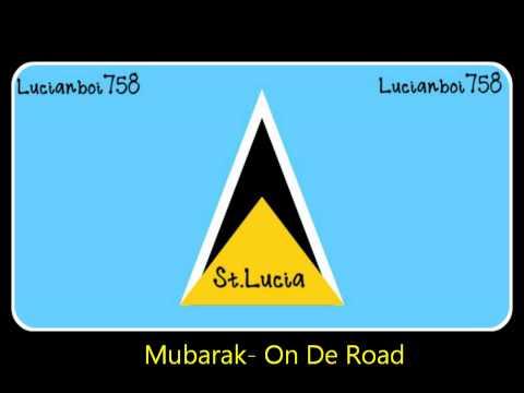 Mubarak - On De Road [2013 St.Lucia Soca] [DejaVu Music SLU]