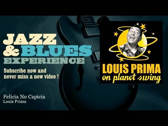 louis-prima-felicia-no-capicia-jazz-and-blues-experience