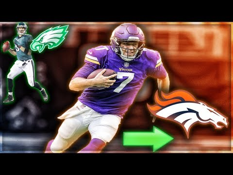 Case Keenum Signs For The Broncos -- What Happens With Nick Foles? | My Reaction