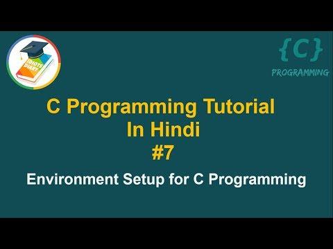 C Programming Tutorial in Hindi #7 | Enviroment Setup for C thumbnail