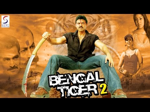 Bengal Tiger 2 - Dubbed Full Movie | Hindi Movies 2016 Full Movie HD thumbnail