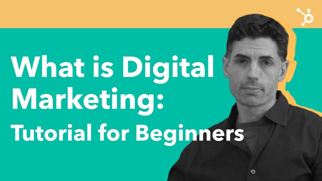 What is Digital Marketing: Tutorial for Beginners