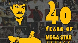 Megastar Chiranjeevi 40 Years Journey Special Video