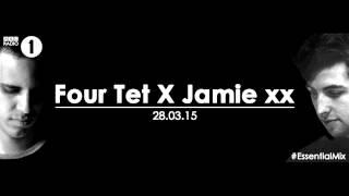 Four Tet & Jamie XX - Essential Mix BBC Radio 1 MAR 28 2015