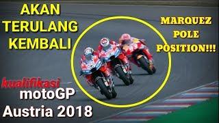 Hasil kualifikasi motogp austria 2018 - Marquez pole, duo Ducati baris depan