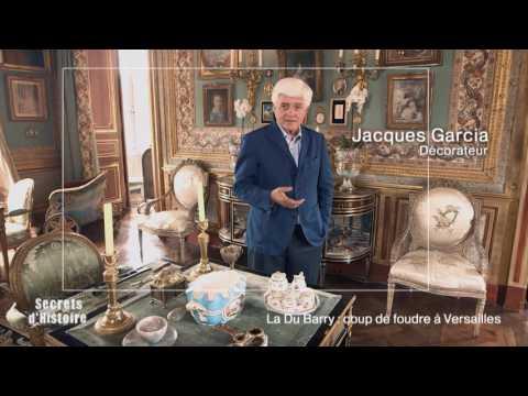 Secrets d'Histoire - La Du Barry : coup de foudre à Versailles - Jacques Garcia