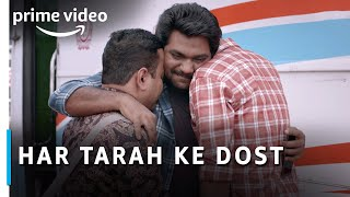 Har Tarah Ke Dost - Happy Friendship Day | Amazon Prime Video