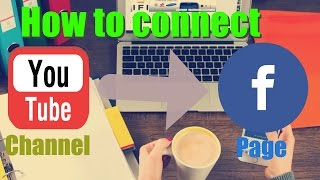 How to connect YouTube to Facebook page (2017)