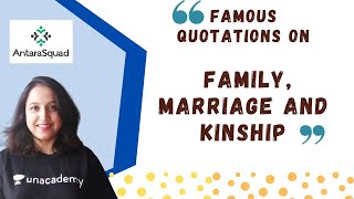 Famous quotations on Family, Marriage and Kinship | NET Sociology | UPSC | JNUEE