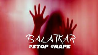 BalaTkar (बलात्कार) - Song