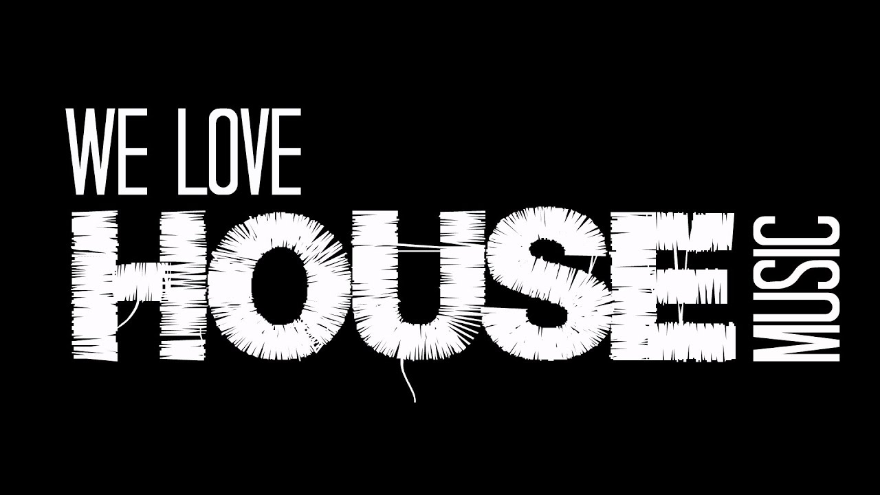We love house music 2015 promo youtube for I love house music