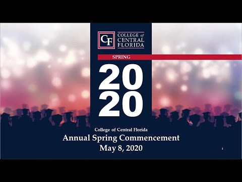 College of Central Florida, Certificate, A.S., Bachelor's, Virtual Commencement, Spring 2020