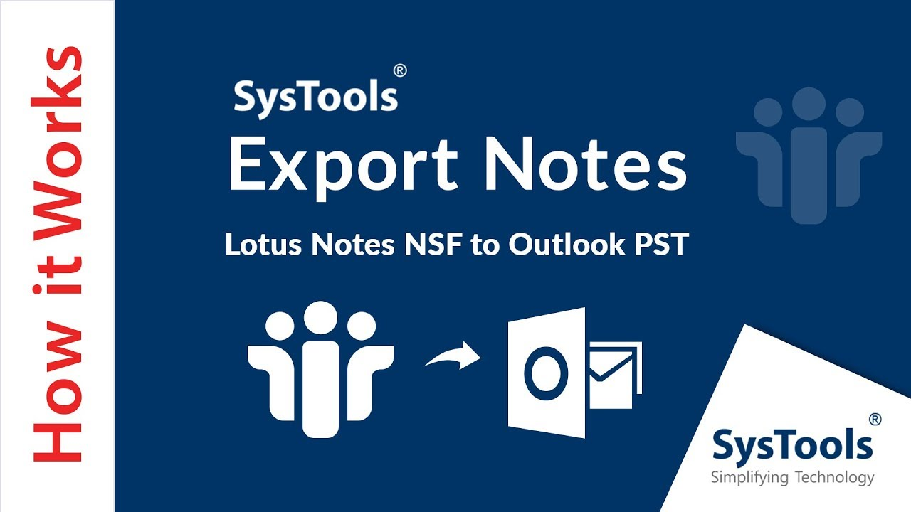 NSF to PST Converter Tool to Migrate IBM Notes NSF Files to