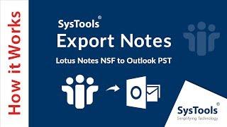 SysTools Export Notes [ऑफिशियल] - लोटस नोट्स NSF को आउटलुक PST में कैसे बदलें screenshot 3