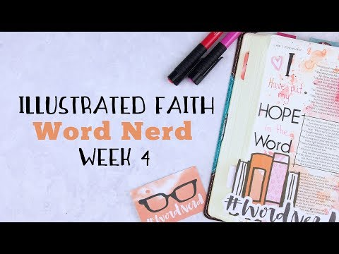 "Bible Journaling with Heather - Illustrated Faith ""Word Nerd"" - Week 4"