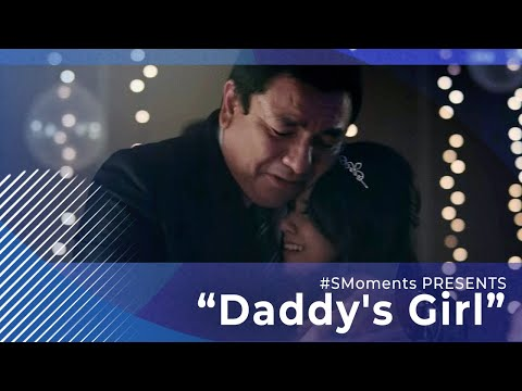 "#SMoments presents ""DADDY'S GIRL"""