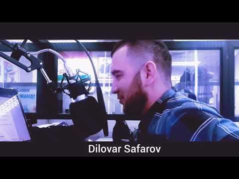 Диловар Сафаров эхтироми Падар