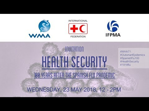 Health Security – 100 Years after the Spanish Flu Pandemic