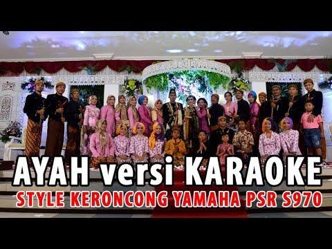 Keroncong Ayah Rinto Harahap versi Karaoke