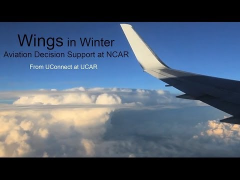 Wings in Winter: Aviation Decision Support from NCAR
