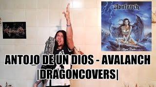 Antojo de un dios - Avalanch |DRAGONCOVERS|
