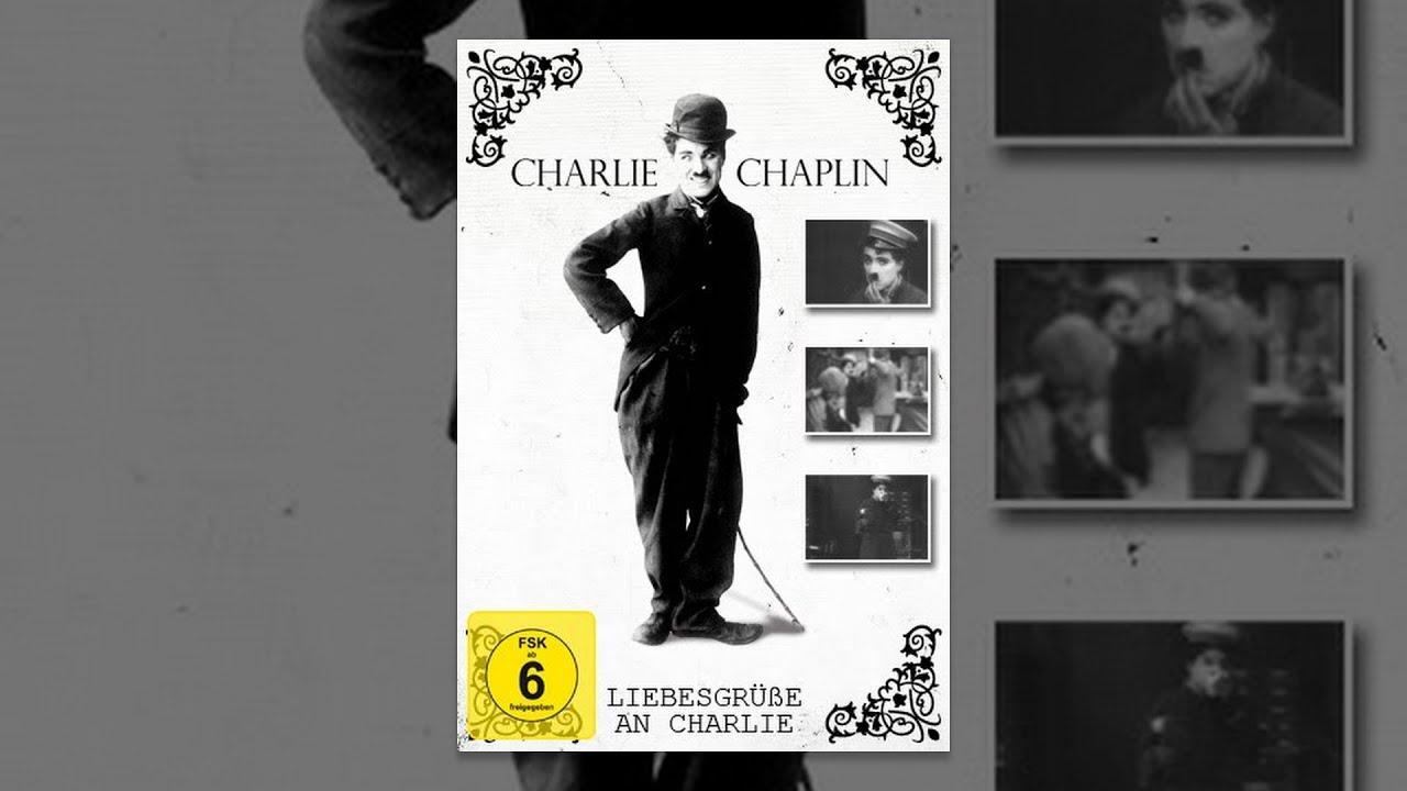Charlie Chaplin - Liebesgrüße an Charlie