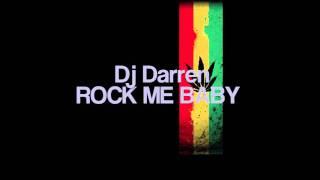 Dj Darren- Rock Me Baby