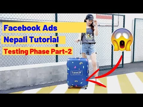 How to Run Facebook Ads for Ecommerce Business (Nepali Tutorial) Testing Phase - Part 2