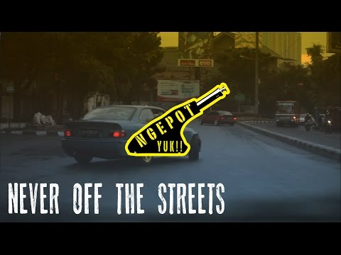 NGEPOT YUK PHASE 2 - Episode 1 : Never off the streets