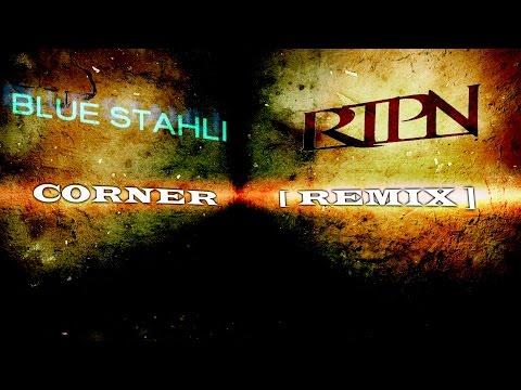 Blue Stahli - Corner (RTPN remix) *(High Quality)*