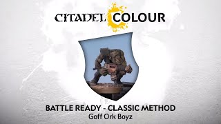How to Paint: Battle Ready Goff Ork Boyz – Classic Method