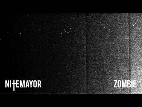 NITEMAYOR - Zombie (Official Audio)
