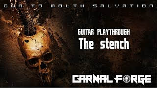 Carnal Forge - The Stench - Guitar Playthrough