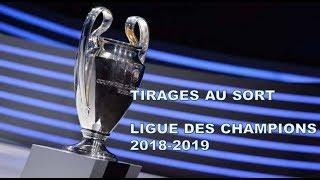 Tirage au sort Ligue des champions 2018-2019