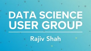 Data Science User Group with Raviv Shah | August 3, 2018