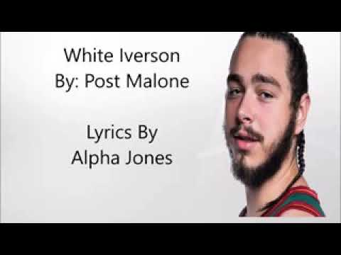 Post malone lyrics White iversion