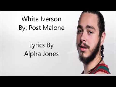Post malone lyrics White iversion