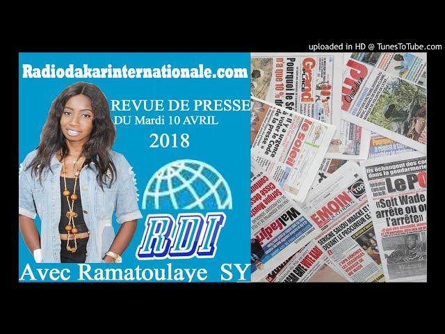 Revue de presse RDI du Mardi 10 Avril 2018  présentée par Ramatoulaye Sy