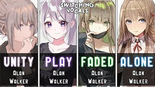 Download 「Nightcore」→ Unity ✘ Play ✘ Faded ✘ Alone (Alan Walker) - (Switching Vocals)