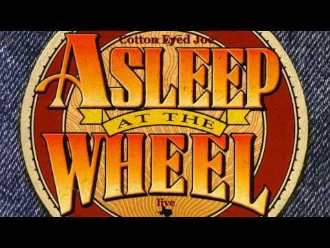 Cotton Eyed Joe  Asleep At The Wheel HQ